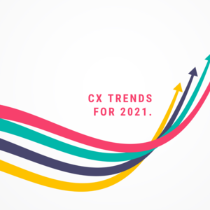 Cx Trends 2021 (1)